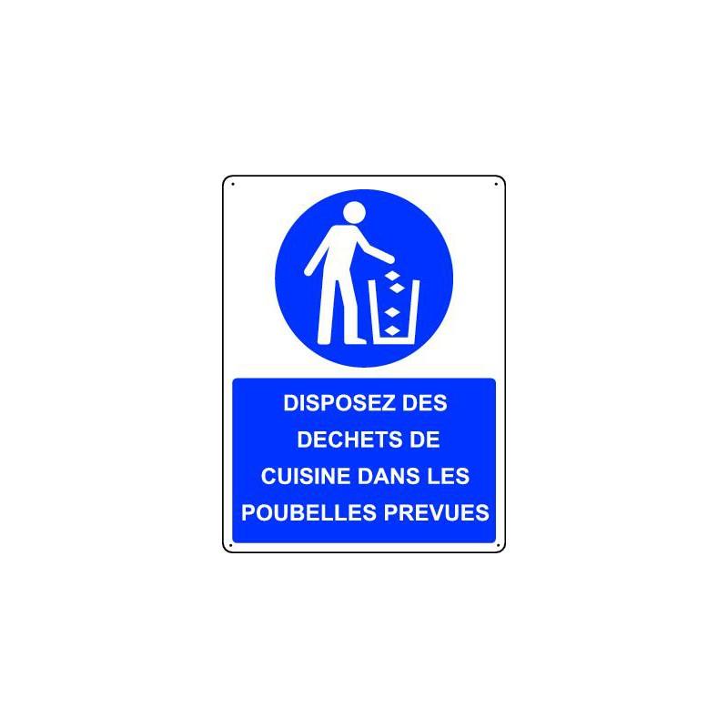 Panneau obligation disposez des dechets de cuisine dans les poubelles prevues - Panneau adhesif cuisine ...
