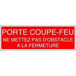 Panneau sécurité incendie PORTE COUPE-FEU