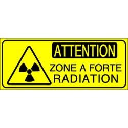 Panneau Attention Zone à Forte Radiation