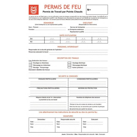 PERMIS DE FEU OBLIGATOIRE POUR TOUS TRAVAUX PAR POINTS CHAUDS