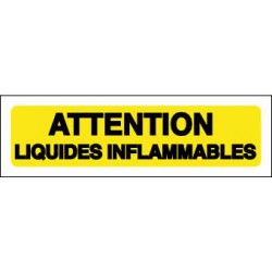 ATTENTION LIQUIDES INFLAMMABLES