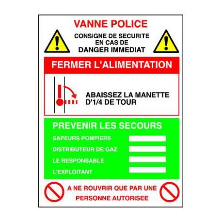 Consigne de sécurité VANNE POLICE