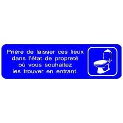 Plaque gravée PRIERE DE LAISSER CES LIEUX DANS L'ETAT DE PROPRETE...
