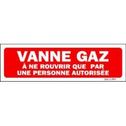 Vanne Gaz A ne rouvrir que par une personne autorisée