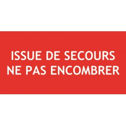 ISSUE DE SECOURS NE PAS ENCOMBRER