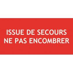 Panneau ISSUE DE SECOURS NE PAS ENCOMBRER