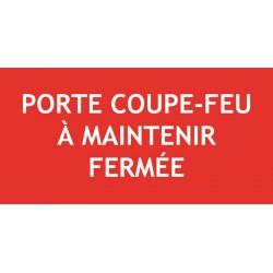 PORTE COUPE FEU A MAINTENIR FERMEE