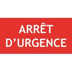 Panneau ARRET D'URGENCE