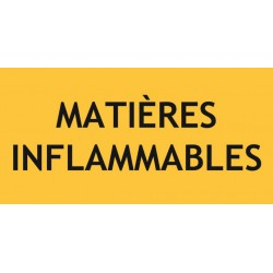 MATIERES INFLAMMABLES