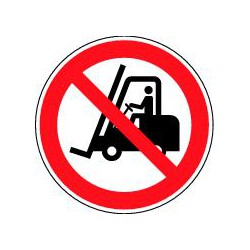 Interdit aux chariots élévateurs à fourche et autres véhicules industriels