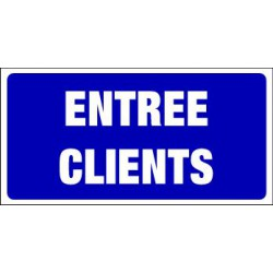 PANNEAU GRAND FORMAT ENTREE CLIENTS