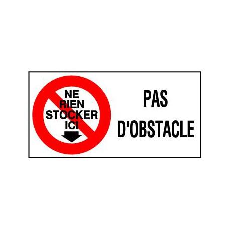 PAS D'OBSTACLE + PICTO NE RIEN STOCKER ICI