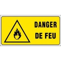 PANNEAU GRAND FORMAT DANGER DE FEU + PICTO