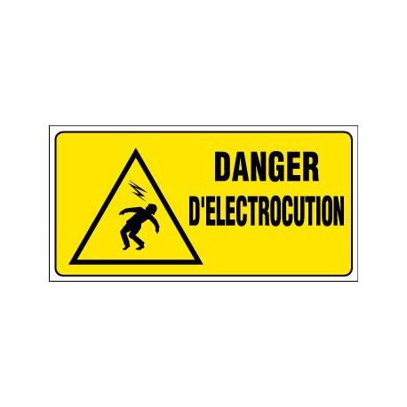 PANNEAU GRAND FORMAT DANGER D'ELECTROCUTION + PICTO