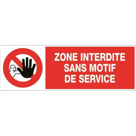 ZONE INTERDITE SANS MOTIF DE SERVICE + PICTO