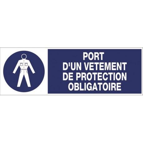 PANNEAU PORT D'UN VETEMENT DE PROTECTION OBLIGATOIRE + PICTO