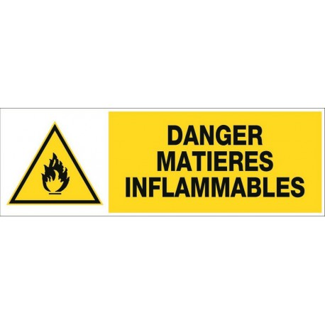 DANGER MATIERES INFLAMMABLES + PICTO