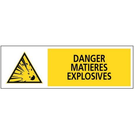 DANGER MATIERES EXPLOSIVES + PICTO