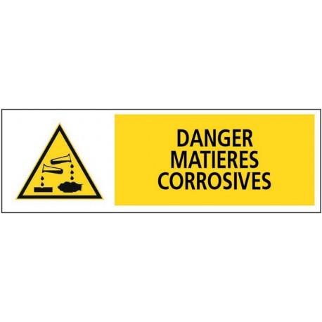 DANGER MATIERES CORROSIVES + PICTO