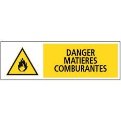 DANGER MATIERES COMBURANTES + PICTO