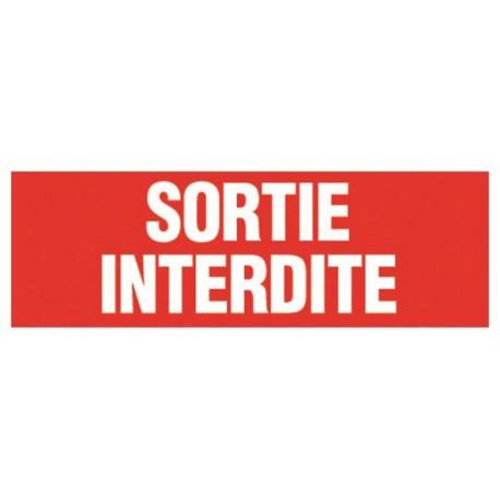 SORTIE INTERDITE
