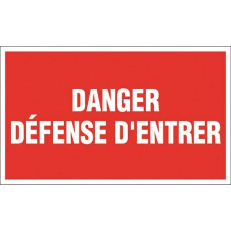 Danger Défense d'Entrer