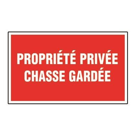 Propriété Privée Chasse Gardée