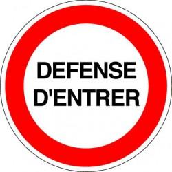 Panneau DEFENSE D'ENTRER
