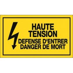 Haute tension Défense d'entrer Danger de Mort