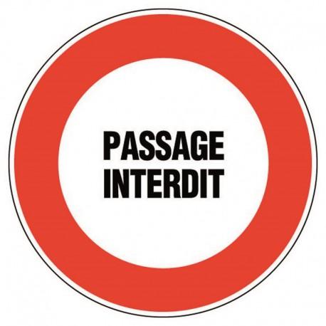 PANNEAU PASSAGE INTERDIT