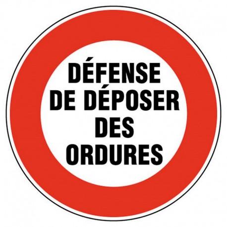 PANNEAU DEFENSE DE DEPOSER DES ORDURES