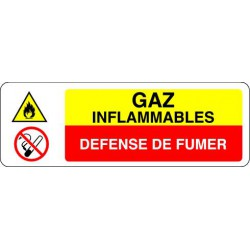 Panneau GAZ INFLAMMABLES  - DEFENSE DE FUMER