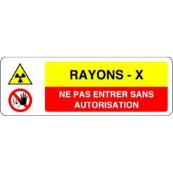 Panneau RAYONS X - NE PAS ENTRER SANS AUTORISATION
