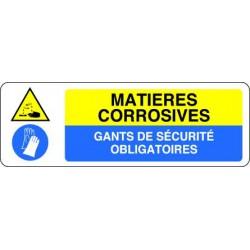 Panneau MATIERES CORROSIVES  - GANTS DE SECURITE OBLIGATOIRES