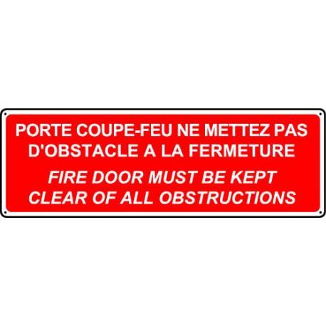 PORTE COUPE-FEU NE METTEZ PAS D'OBSTACLE A LA FERMETURE(français/anglais)