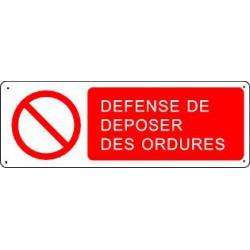 DEFENSE DE DEPOSER DES ORDURES