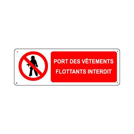 PORT DES VETEMENTS FLOTTANTS INTERDIT