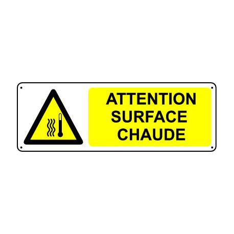 ATTENTION SURFACE CHAUDE