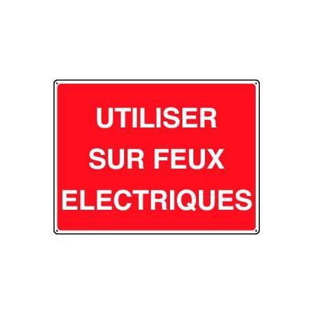 UTILISER SUR FEUX ELECTRIQUES