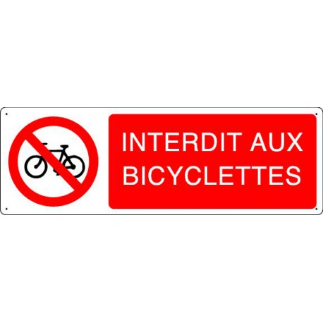 Panneau d'interdiction INTERDIT AUX BICYCLETTES