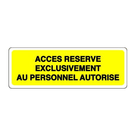 ACCES RESERVE EXCLUSIVEMENT AU PERSONNEL AUTORISE