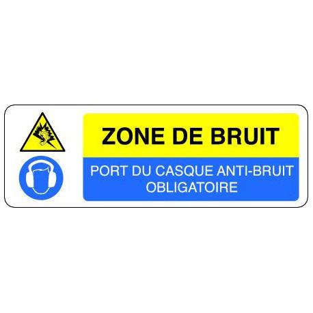 Panneau ZONE DE BRUIT - PORT DU CASQUE ANTI-BRUIT OBLIGATOIRE