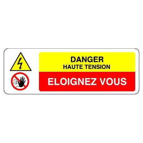 Panneau DANGER HAUTE TENSION - ELOIGNEZ-VOUS