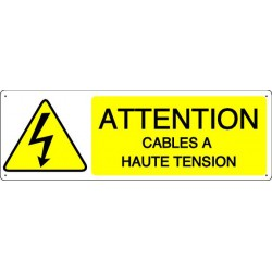 ATTENTION CABLES A HAUTE TENSION