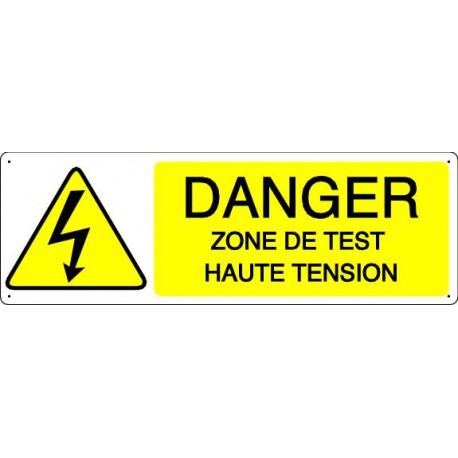 DANGER ZONE DE TEST HAUTE TENSION