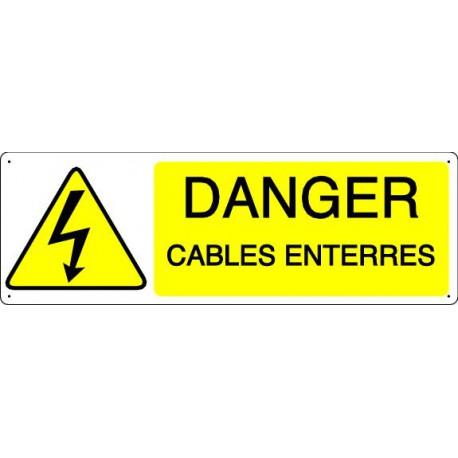 DANGER CABLES ENTERRES