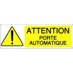 ATTENTION PORTE AUTOMATIQUE
