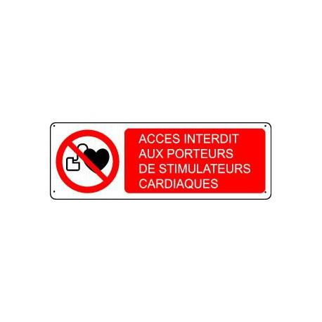 Panneau d'interdiction ACCES INTERDIT AUX PORTEURS DE STIMULATEURS CARDIAQUES