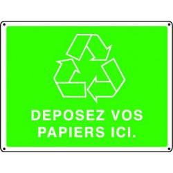 Panneau recyclage DEPOSEZ VOS PAPIERS ICI