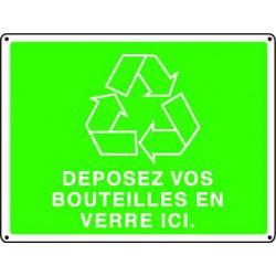 Panneau recyclage DEPOSEZ VOS BOUTEILLES EN VERRE ICI